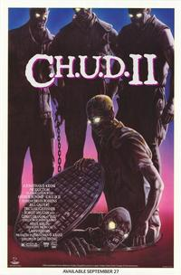 C.H.U.D. II - Bud the Chud - 27 x 40 Movie Poster - Style A