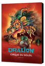Cirque du Soleil - Dralion - 24 x 36 Cirque du soleil Poster - Museum Wrapped Canvas