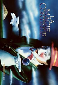 Cirque du Soleil - Le Magie Continue� - 11 x 17 Cirque du Soliel Poster