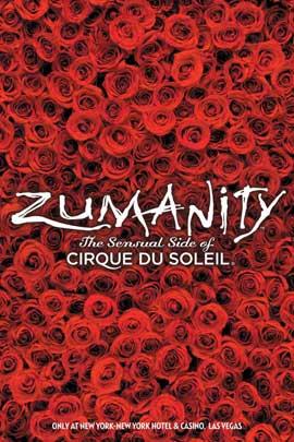 Cirque du Soleil - Zumanity� - 11 x 17 Cirque du Soliel Poster