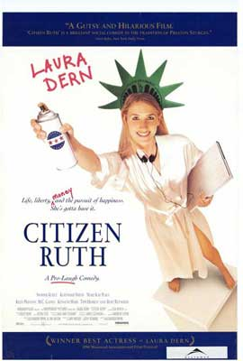 Citizen Ruth - 27 x 40 Movie Poster - Style A