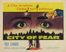 City of Fear - 22 x 28 Movie Poster - Half Sheet Style A