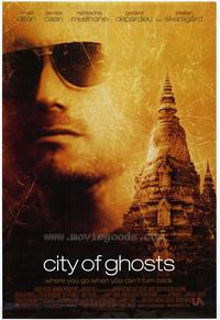 City of Ghosts - 43 x 62 Movie Poster - Bus Shelter Style A