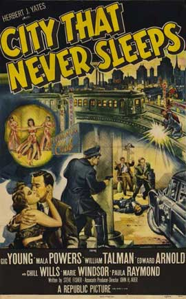 City that Never Sleeps - 11 x 17 Movie Poster - Style A