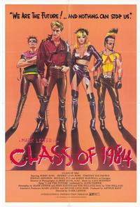 Class of 1984 - 43 x 62 Movie Poster - Bus Shelter Style A