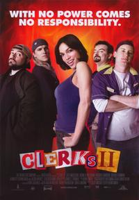 Clerks II - 43 x 62 Movie Poster - Bus Shelter Style A