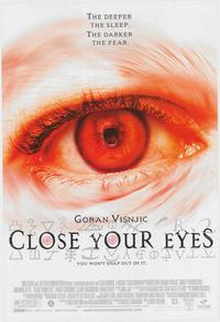 Close Your Eyes - 43 x 62 Movie Poster - Bus Shelter Style A