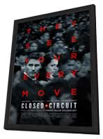 Closed Circuit - 11 x 17 Movie Poster - Style A - in Deluxe Wood Frame