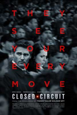 Closed Circuit - 11 x 17 Movie Poster - Style A