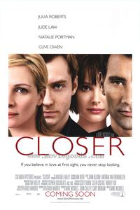Closer - 43 x 62 Movie Poster - Bus Shelter Style A