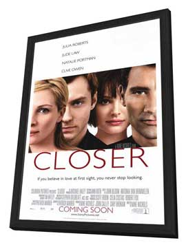 Closer - 11 x 17 Movie Poster - Style A - in Deluxe Wood Frame