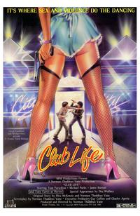 Club Life - 43 x 62 Movie Poster - Bus Shelter Style A
