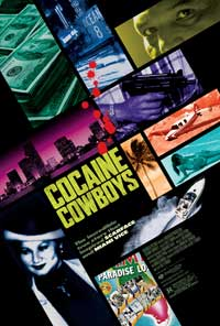 Cocaine Cowboys - 43 x 62 Movie Poster - Bus Shelter Style A