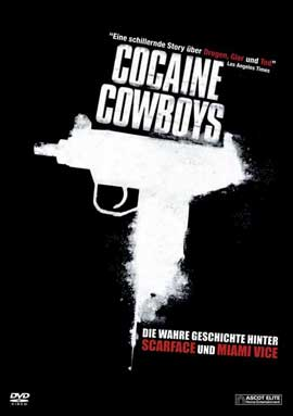 Cocaine Cowboys - 27 x 40 Movie Poster - German Style A