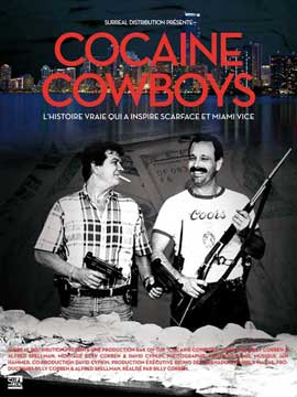 Cocaine Cowboys - 11 x 17 Movie Poster - French Style A