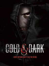 Cold and Dark - 11 x 17 Movie Poster - Style A