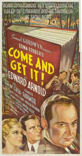 Come and Get It - 20 x 40 Movie Poster - Style A