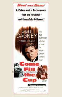 Come Fill The Cup - 27 x 40 Movie Poster - Style A
