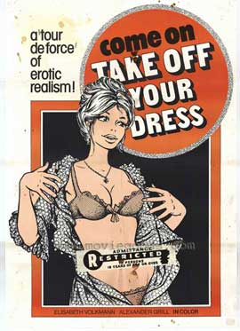 Come On Take Off Your Dress - 11 x 17 Movie Poster - Style A