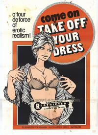 Come On Take Off Your Dress - 27 x 40 Movie Poster - Style A
