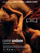 Come Undone - 43 x 62 Movie Poster - Bus Shelter Style A