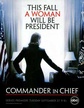Commander in Chief - 11 x 17 TV Poster - Style A
