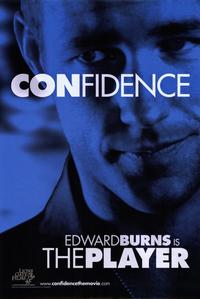 Confidence - 11 x 17 Movie Poster - Style D