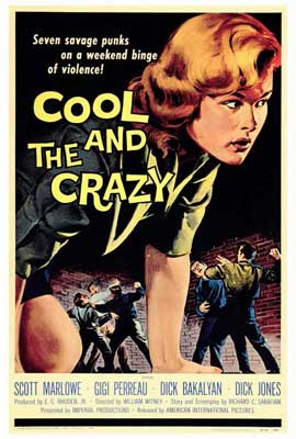 Cool and the Crazy - 27 x 40 Movie Poster - Style A