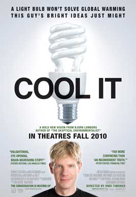 Cool It - 43 x 62 Movie Poster - Bus Shelter Style A
