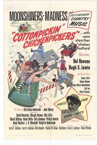 Cottonpicken Chicken Pickers - 43 x 62 Movie Poster - Bus Shelter Style A