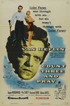 Count Three and Pray - 27 x 40 Movie Poster - Style A