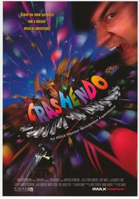 Crashendo (IMAX) - 43 x 62 Movie Poster - Bus Shelter Style A