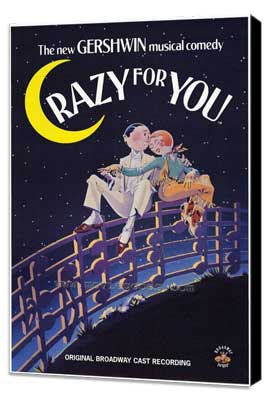 Crazy For You - 27 x 40 Movie Poster - Style A - Museum Wrapped Canvas