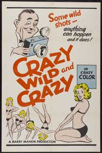Crazy Wild and Crazy - 43 x 62 Movie Poster - Bus Shelter Style A
