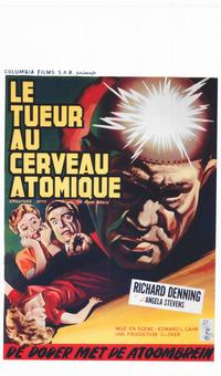 Creature With the Atom Brain - 11 x 17 Movie Poster - Belgian Style A