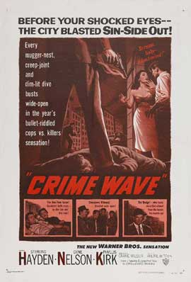 Crime Wave - 11 x 17 Movie Poster - Style A