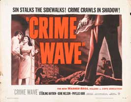 Crime Wave - 22 x 28 Movie Poster - Half Sheet Style B