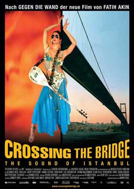 Crossing the Bridge: The Sound of Istanbul - 27 x 40 Movie Poster - German Style A