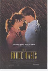 The Crude Oasis - 27 x 40 Movie Poster - Style A