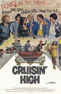Cruisin' High - 11 x 17 Movie Poster - Style A