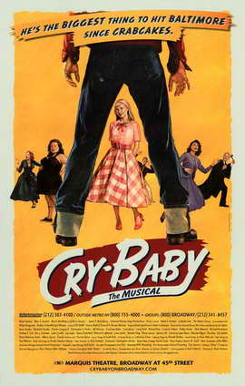 Cry Baby the Musical (Broadway) - 11 x 17 Poster - Style A