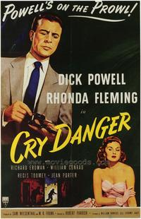 Cry Danger - 43 x 62 Movie Poster - Bus Shelter Style A