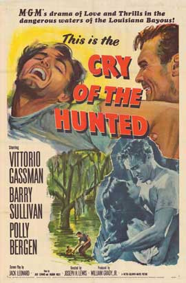 Cry of the Hunted - 11 x 17 Movie Poster - Style A