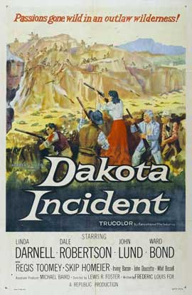 Dakota Incident - 11 x 17 Movie Poster - Style A