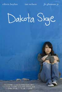Dakota Skye - 43 x 62 Movie Poster - Bus Shelter Style A