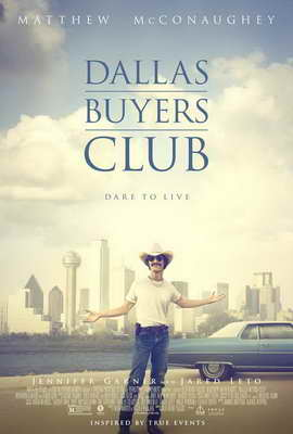 Dallas Buyers Club - 27 x 40 Movie Poster - Style A