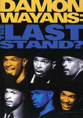 Damon Wayans: The Last Stand? - 11 x 17 Movie Poster - Style A