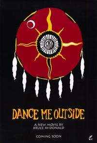 Dance Me Outside - 11 x 17 Movie Poster - Style A