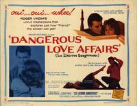Dangerous Love Affairs - 22 x 28 Movie Poster - Half Sheet Style A