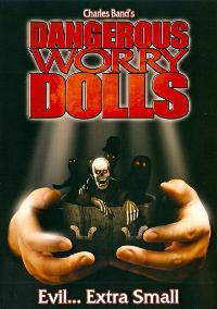Dangerous Worry Dolls - 11 x 17 Movie Poster - Style A